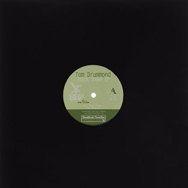 Tom Drummond THICK SHAKE EP Vinyl Record