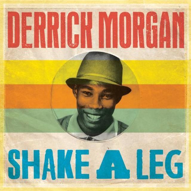 Derrick Morgan SHAKE A LEG Vinyl Record