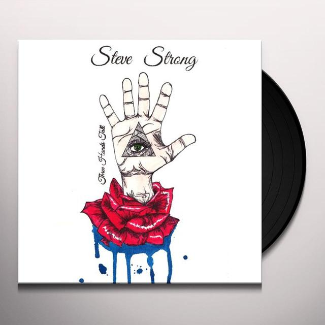 Steve Strong THREE HANDS TALL Vinyl Record