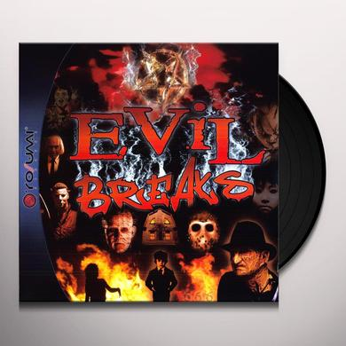 EVIL BREAKS 1 Vinyl Record