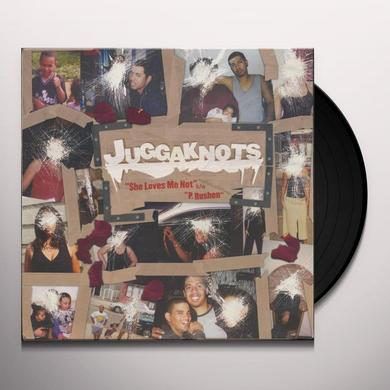 Juggaknots SHE LOVES ME Vinyl Record