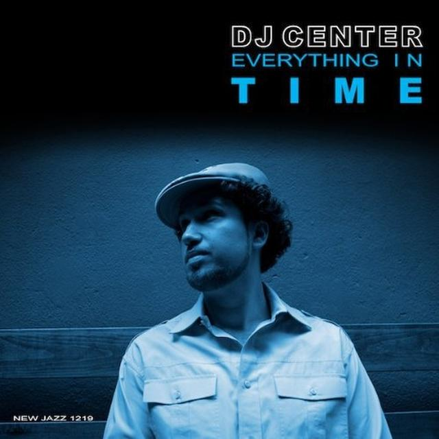 Dj Center EVERYTHING IN TIME Vinyl Record