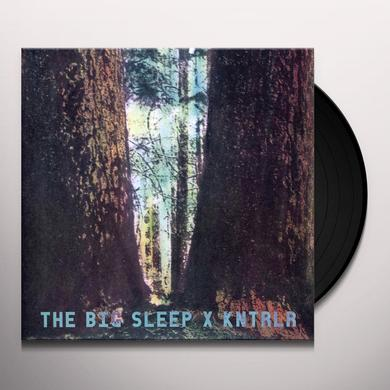 Big Sleep / Kntrlr BIG SLEEP/KNTRLR Vinyl Record