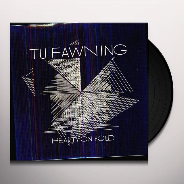 Tu Fawning HEARTS ON HOLD Vinyl Record