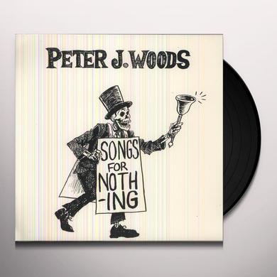 Peter J. Woods SONGS FOR NOTHING Vinyl Record