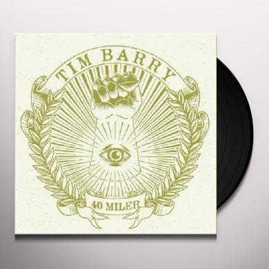 Tim Barry 40 MILER Vinyl Record
