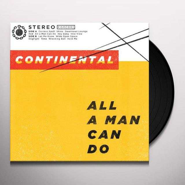 Continental ALL A MAN CAN DO Vinyl Record