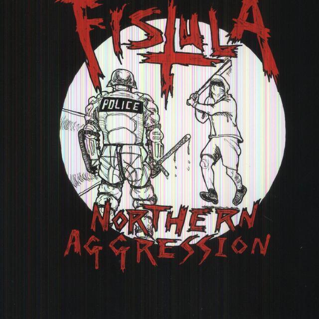 Fistula NOTHERN AGGRESSION Vinyl Record