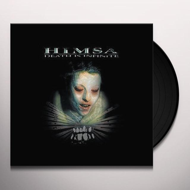 Himsa DEATH IS INFINITE Vinyl Record