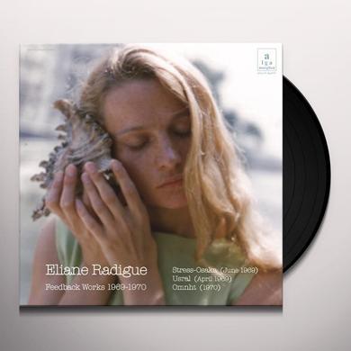 Eliane Radigue FEEDBACK WORKS 1969-1970 Vinyl Record