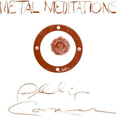 Philip Corner METAL MEDITATIONS Vinyl Record