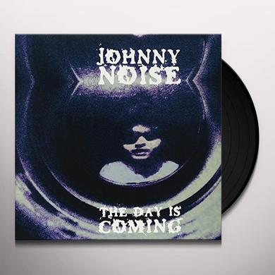 Johnny Noise DAY IS COMING Vinyl Record