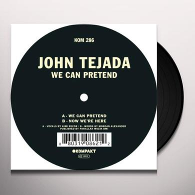 John Tejada WE CAN PRETEND Vinyl Record