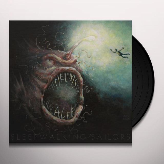 Helms Alee SLEEPWALKING SAILORS Vinyl Record