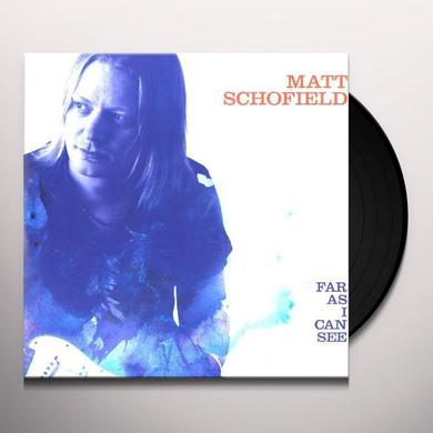 Matt Schofield FAR AS I CAN SEE Vinyl Record