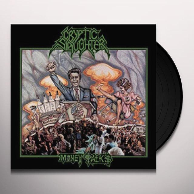Cryptic Slaughter MONEY TALKS Vinyl Record