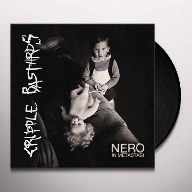Cripple Bastards NERO IN METASTASI Vinyl Record