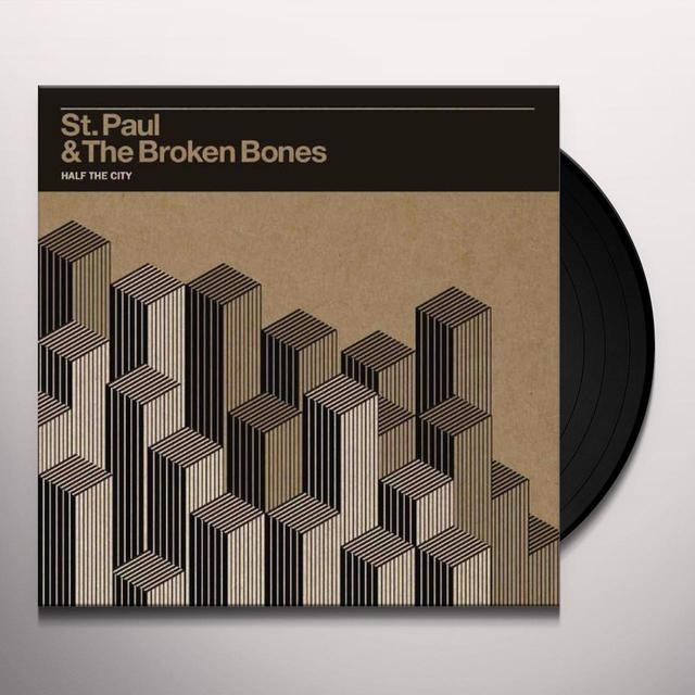 St Paul & Broken Bones HALF THE CITY Vinyl Record