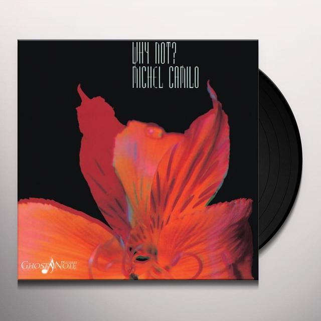 Michel Camilo WHY NOT Vinyl Record