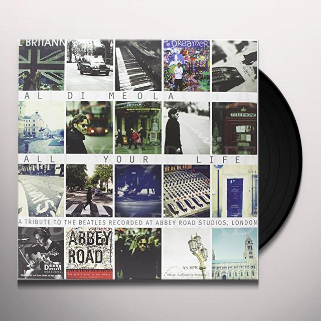 Al Di Meola ALL YOUR LIFE: A TRIBUTE TO THE BEATLES Vinyl Record