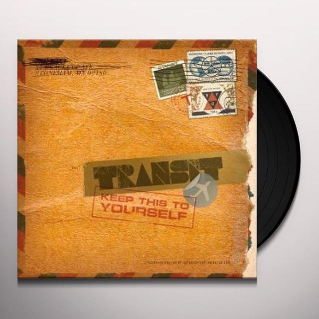 Transit KEEP THIS TO YOURSELF Vinyl Record