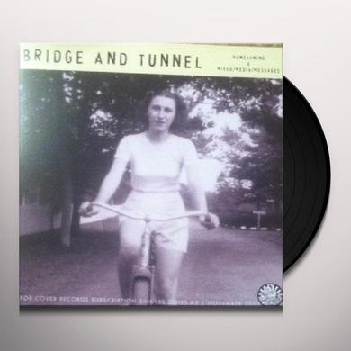 Bridge & Tunnel HOMECOMING Vinyl Record