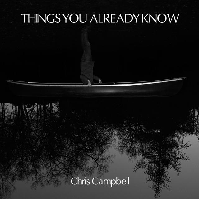 Christopher Campbell THINGS YOU ALREADY KNOW Vinyl Record