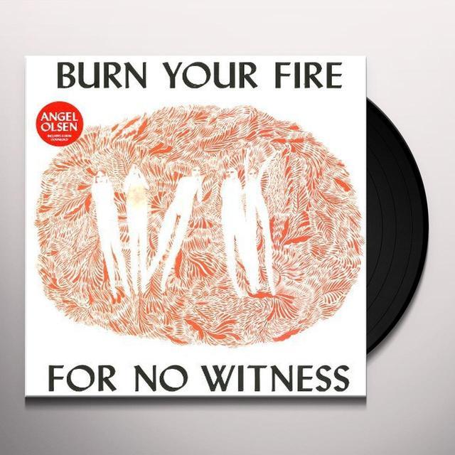 Angel Olsen BURN YOUR FIRE FOR NO WITNESS Vinyl Record