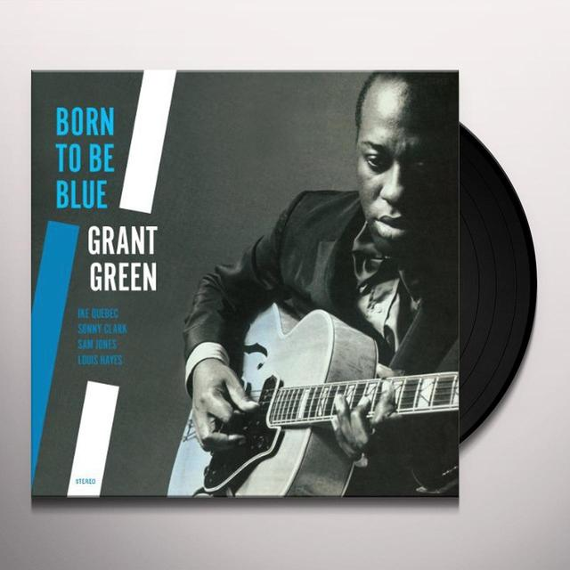 Grant Green BORN TO BE BLUE Vinyl Record - Spain Import