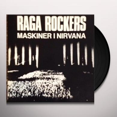 Raga Rockers MASKINER I NIRVANA Vinyl Record - Holland Import