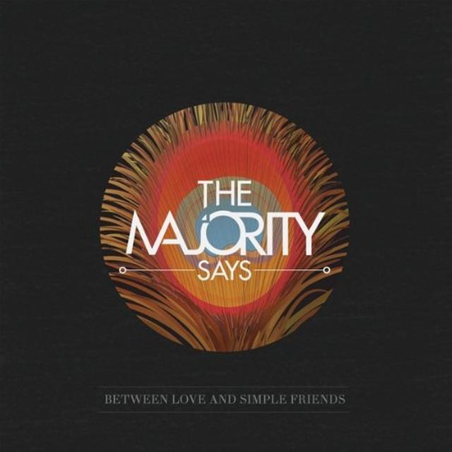 Majority Says BETWEEN LOVE & SIMPLE FRIENDS Vinyl Record