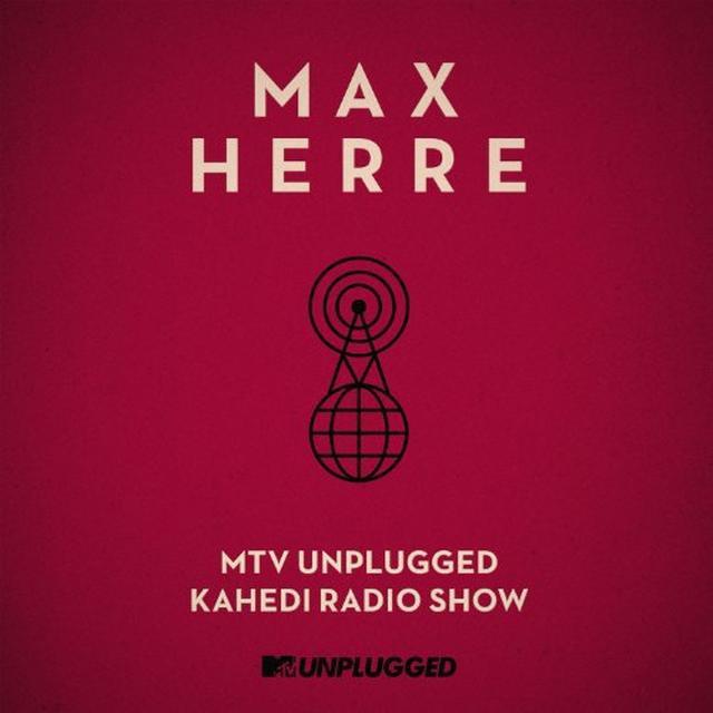 Max Herre MTV UNPLUGGED KAHEDI RADIO SHOW Vinyl Record