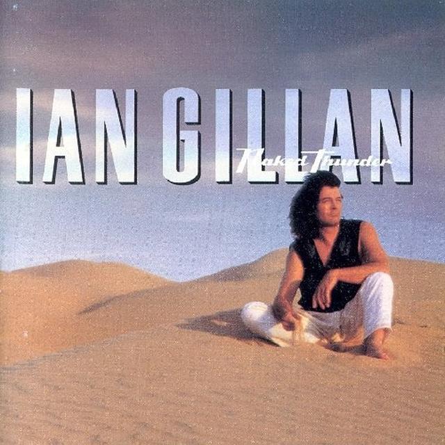 Ian Gillan NAKED THUNDER Vinyl Record