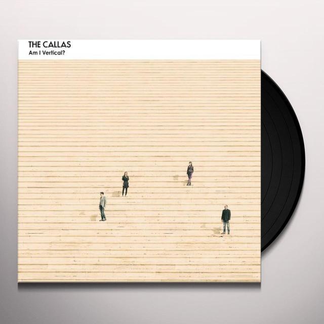 Callas AM I VERTICAL? (GER) Vinyl Record