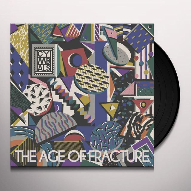 Cymbals AGE OF FRACTURE Vinyl Record - UK Import
