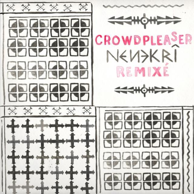 Crowdpleaser NENEKRI REMIXE Vinyl Record