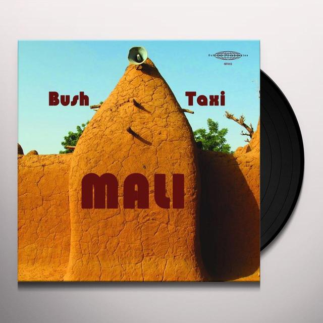 BUSH TAXI MALI: FIELD RECORDINGS FROM MALI / VAR Vinyl Record