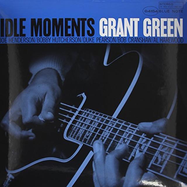 Grant Green IDLE MOMENTS Vinyl Record - 180 Gram Pressing