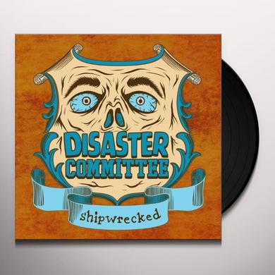 Disaster Committee SHIPWRECKED Vinyl Record