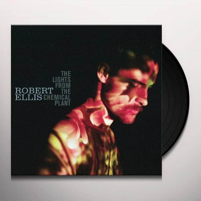 Robert Ellis LIGHTS FROM THE CHEMICAL PLANT Vinyl Record - Digital Download Included