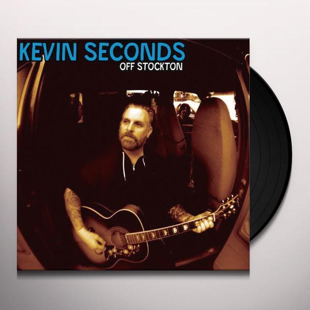 Kevin Seconds OFF STOCKTON (BONUS CD) Vinyl Record