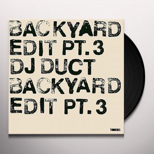 Dj Duct BACKYARD EDIT 3 Vinyl Record