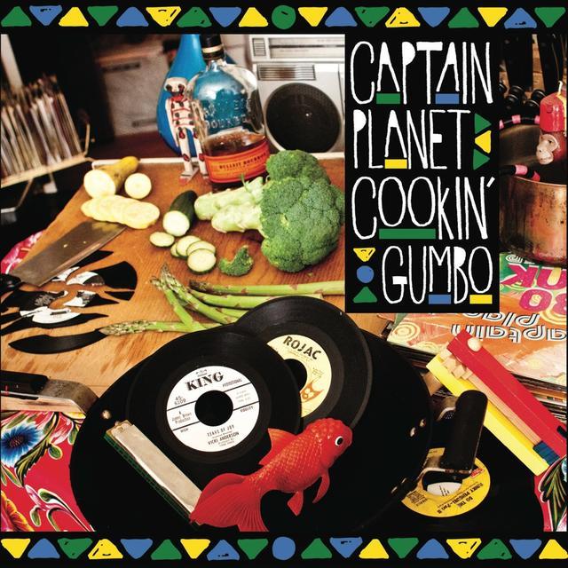 Captain Planet COOKIN GUMBO Vinyl Record