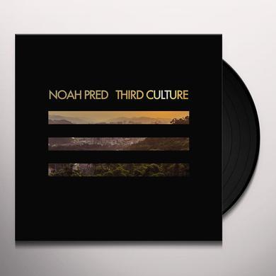 Noah Pred THIRD CULTURE Vinyl Record