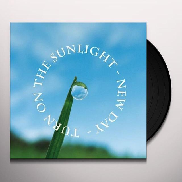 Turn On The Sunlight NEW DAY Vinyl Record
