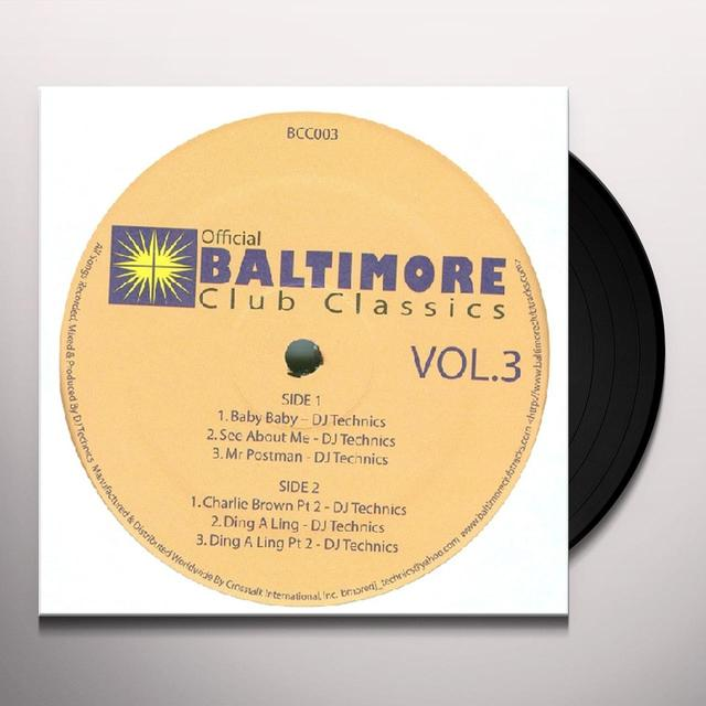 BALTIMORE CLUB CLASSICS 3 / VAR Vinyl Record