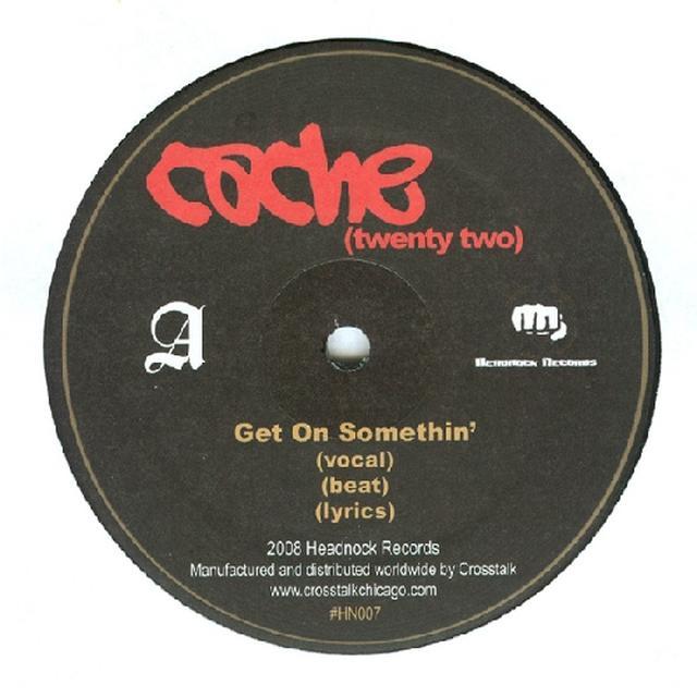 Cache 22 GET ON SOMETHIN Vinyl Record