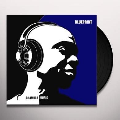 Blueprint CHAMBER MUSIC Vinyl Record