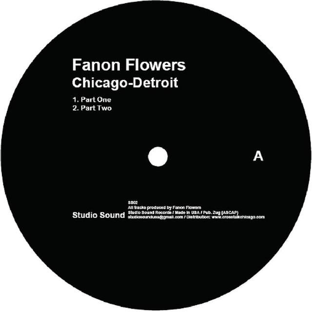 Fanon Flowers CHICAGO-DETROIT Vinyl Record
