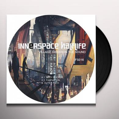 Innerspace Halflife VILLAGE HIDDEN IN THE SOUND Vinyl Record